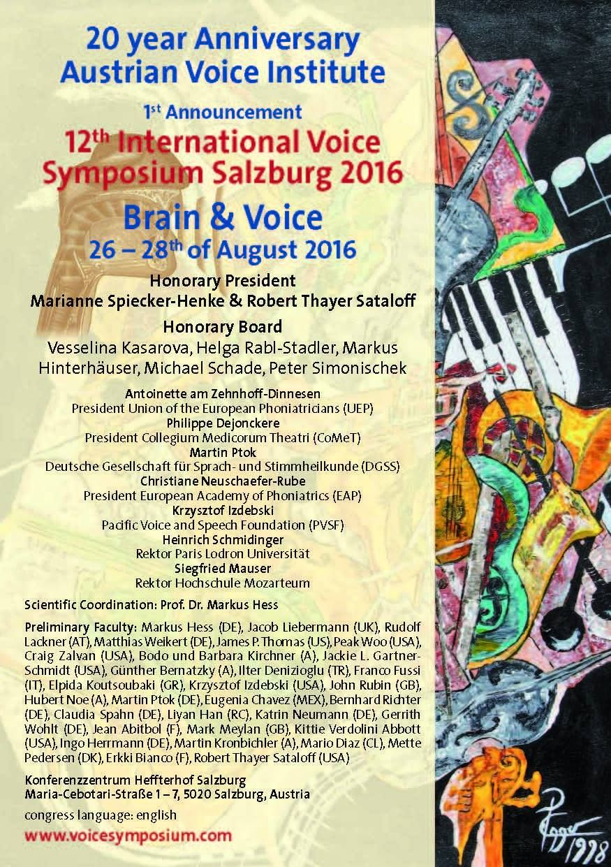 Voice and Brain Symposium, Salzburg 2016<span>Συμμετοχή με προφορική ανακοίνωση και workshop 'Transdisciplinary team management of voice disorders'</span>